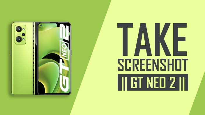 How to Take Screenshot In Realme GT NEO 2